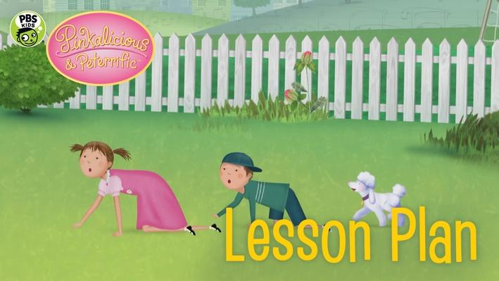 Pretend Puppy Play Lesson Plan | PINKALICIOUS & PETERRIFIC™