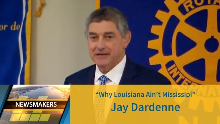 Newsmakers: Why Louisiana Ain't Mississippi | Jay Dardenne | 06/19/19