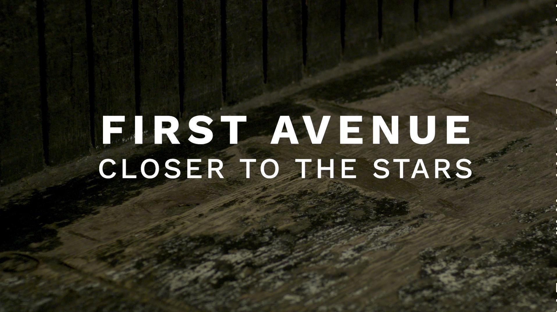 First Avenue: Closer to the Stars | Preview