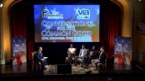 WVIA Special Presentations -- Conversations for the Common Good - Preview