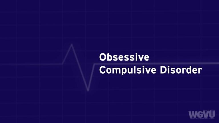 Family Health Matters: Obsessive Compulsive Disorder #1807