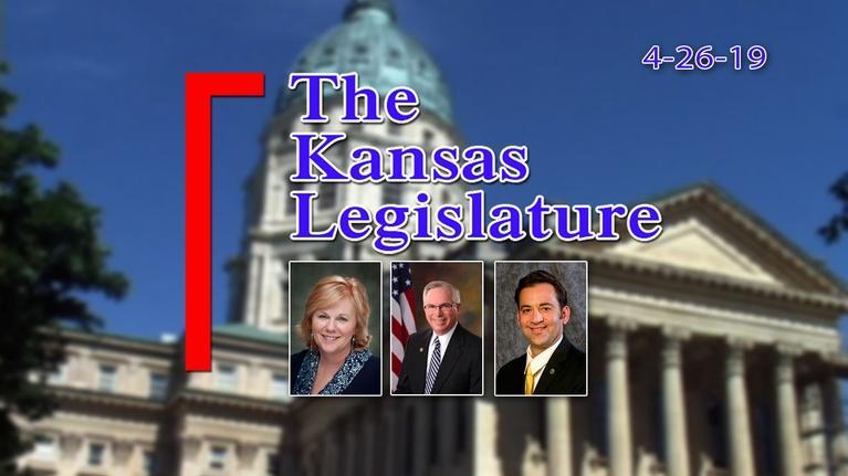 The Kansas Legislature: The Kansas Legislature Show  2019-04-26