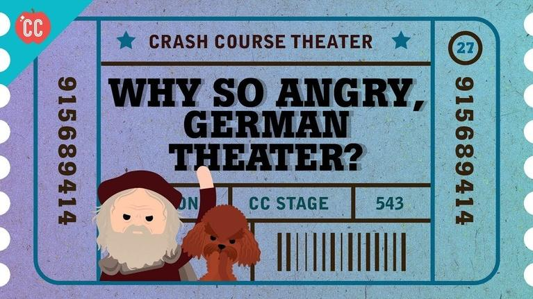 Crash Course Theater: Why So Angry, German Theater?