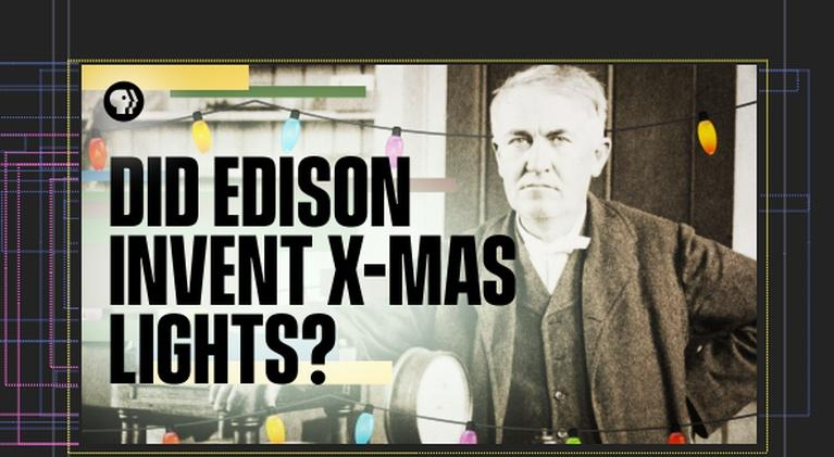 Origin of Everything: How Did Edison Invent Christmas Lights?