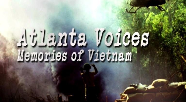 Atlanta Voices: Memories of Vietnam: Atlanta Voices: Memories of Vietnam