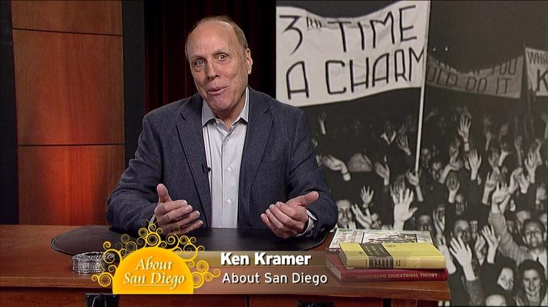 Ken Kramer's About San Diego: Episode 74 - Thursday, February 15