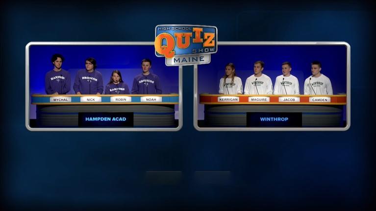 High School Quiz Show: Maine: Winthrop vs. Hampden - Prelim