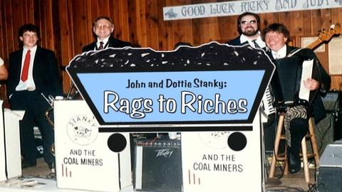 WVIA Special Presentations -- John and Dottie Stanky: Rags to Riches