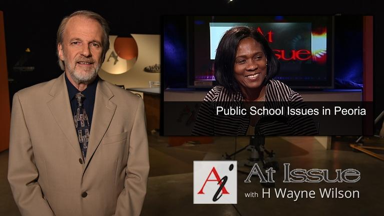 At Issue: S31 E28: Public School Issues in Peoria