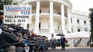 Washington Week full episode for December 6, 2019