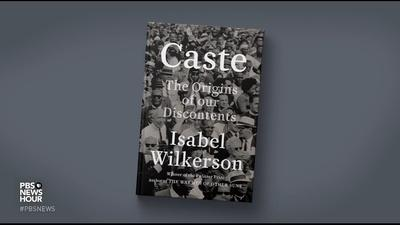 PBS NewsHour | 'Caste' author Isabel Wilkerson on race, class hierarchy