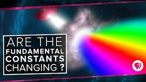 PBS Space Time -- Are the Fundamental Constants Changing?
