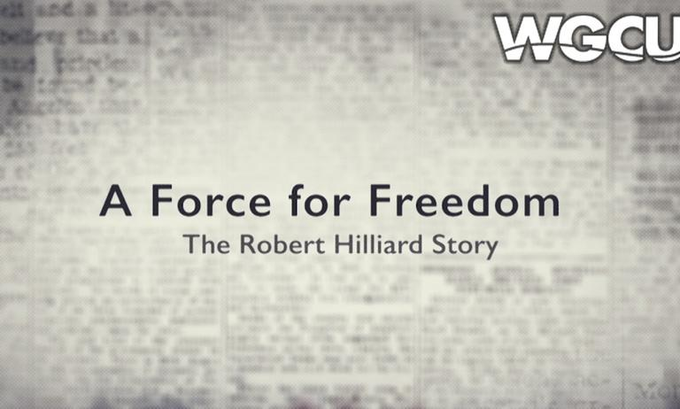 A Force for Freedom: The Robert Hilliard Story