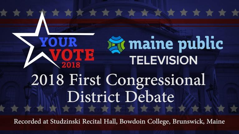 Your Vote: Your Vote 2018 1st District Congressional Debate