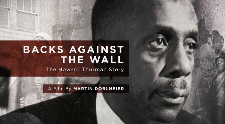 MPT Presents: Backs Against the Wall: The Howard Thurman Story