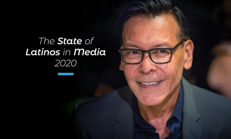 The State of Latinos in Media 2020