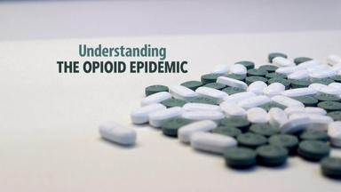 Understanding the Opioid Epidemic Trailer