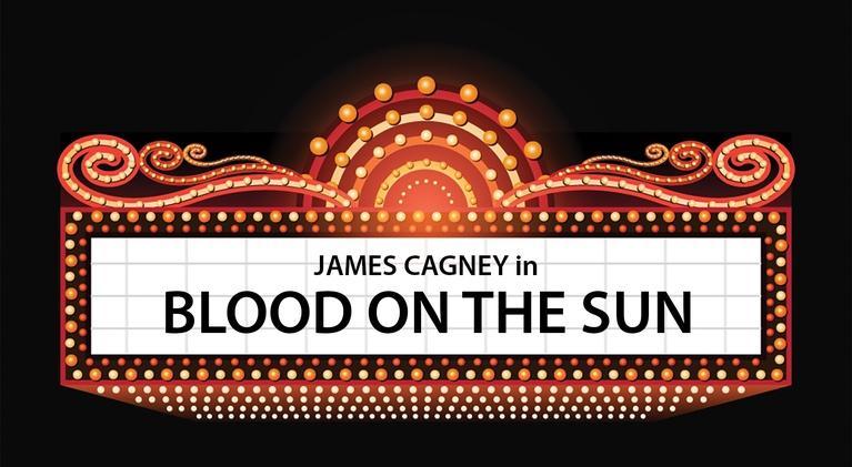 FILM CLASSICS: Blood on the Sun
