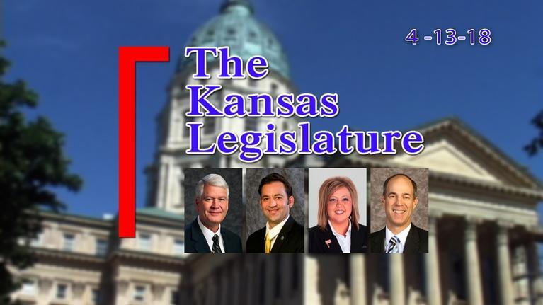 The Kansas Legislature: Kansas Legislature Show 2018-04-13