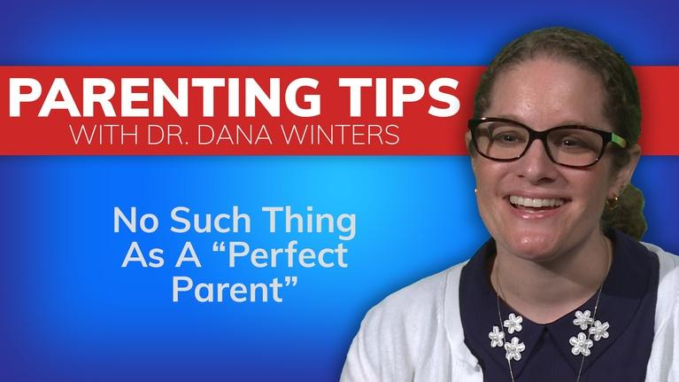 "NWPB Presents: Parenting Tips with Dr. Dana Winters | ""Perfect Parent"""