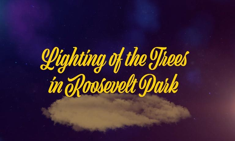 Lighting of the Trees in Roosevelt Park
