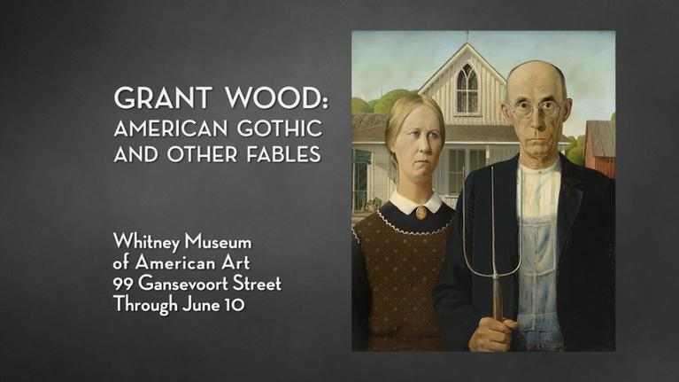 NYC-ARTS: NYC-ARTS Choice: Grant Wood at the Whitney Museum