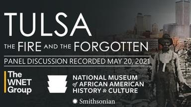 Tulsa: The Fire and the Forgotten - A Panel Discussion