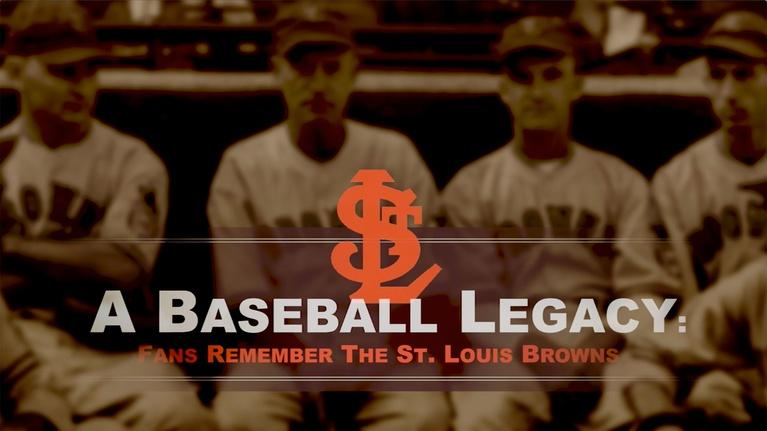 Nine Network Specials: A Baseball Legacy: Fans Remember the St. Louis Browns