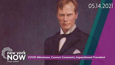 COVID Milestones, Impeachment Proceedings, Cuomo Comments