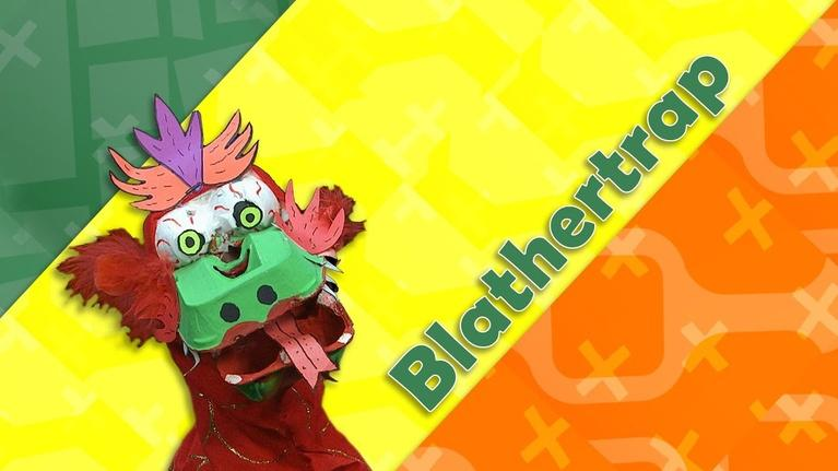 KIDS Clubhouse Adventures: Blathertrap