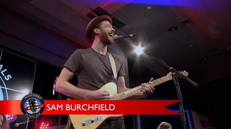 Muscle Shoals to Music Row: Sam Burchfield
