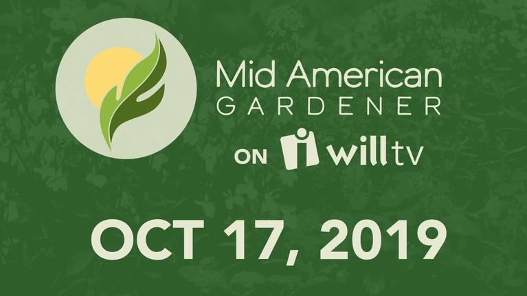 Mid-American Gardener: October 17, 2019 - Mid-American Gardener
