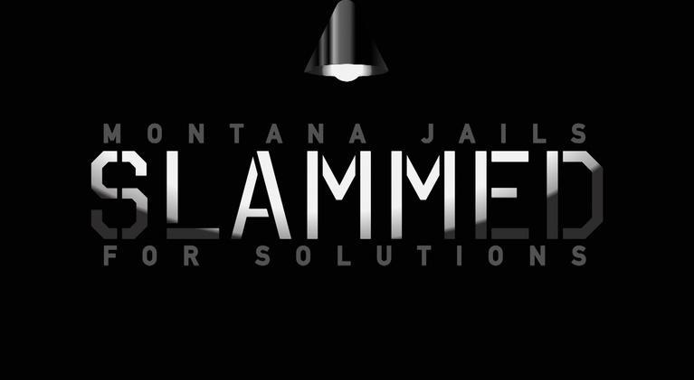 Montana Jails Slammed For Solutions: Montana Jails Slammed For Solutions