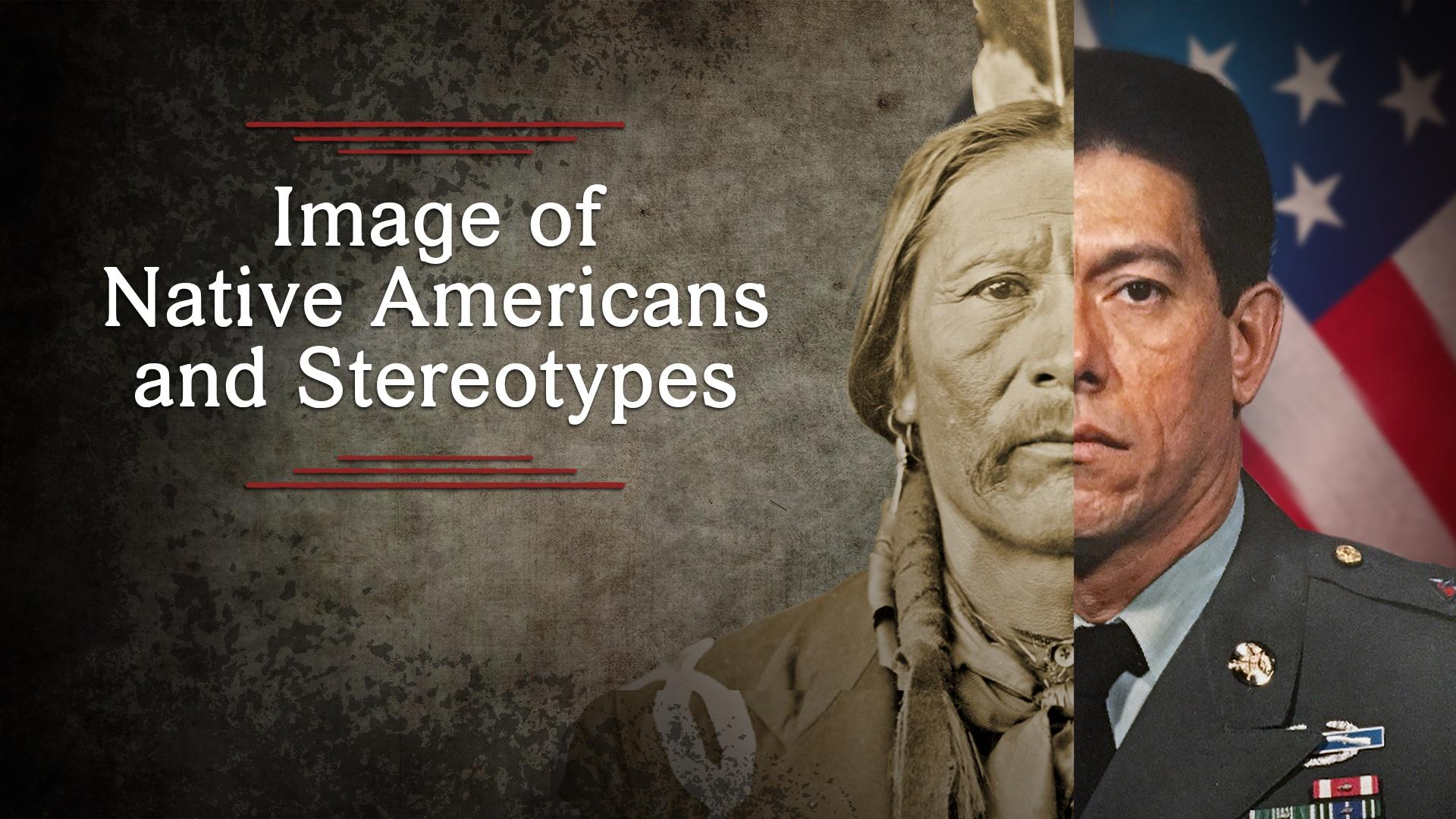Image of Native Americans and Stereotypes