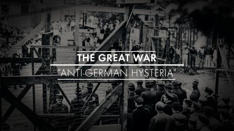 American Experience -- S29 Ep8: Anti-German Hysteria