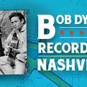 Bob Dylan Records in Nashville   Music Row   NPT