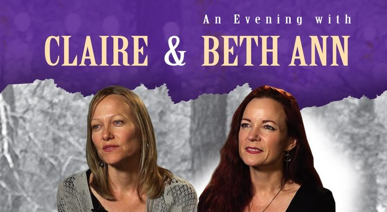 An Evening with Claire and Beth Ann: An Evening with Claire & Beth Ann