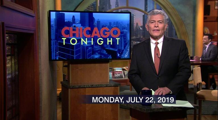 Chicago Tonight: July 22, 2019 - Full Show