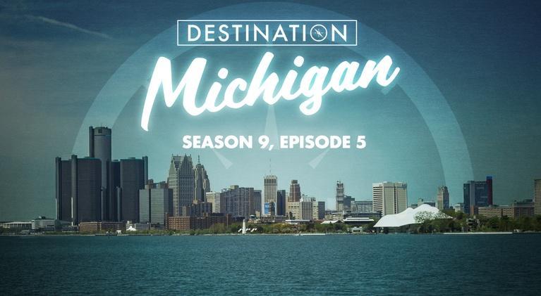 Destination Michigan: Season 9, Episode 5