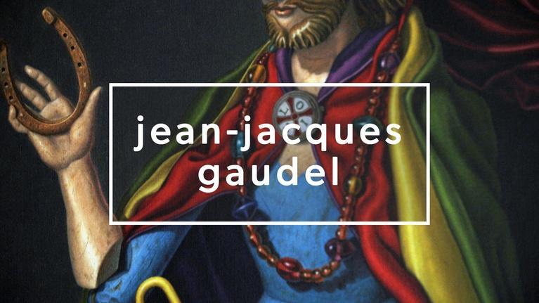 Monograph: Jean-Jacques Gaudel