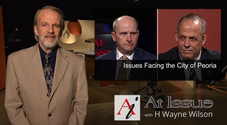 At Issue: S31 E30: Issues Facing the City of Peoria