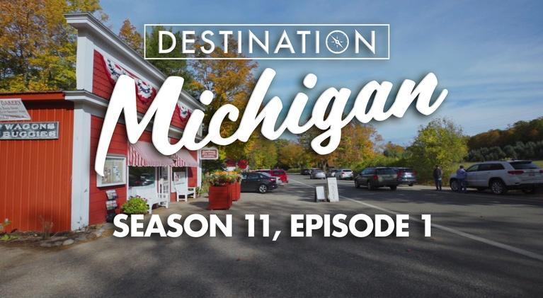Destination Michigan: Season 11, Episode 1