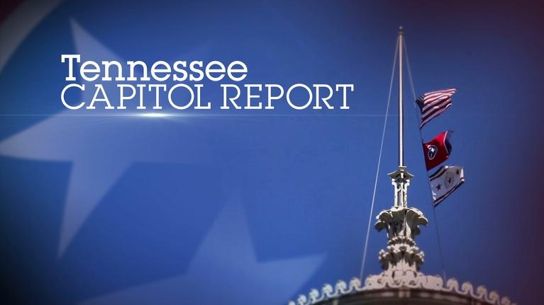 Tennessee Capitol Report: Tennessee Capitol Report - March 25, 2018