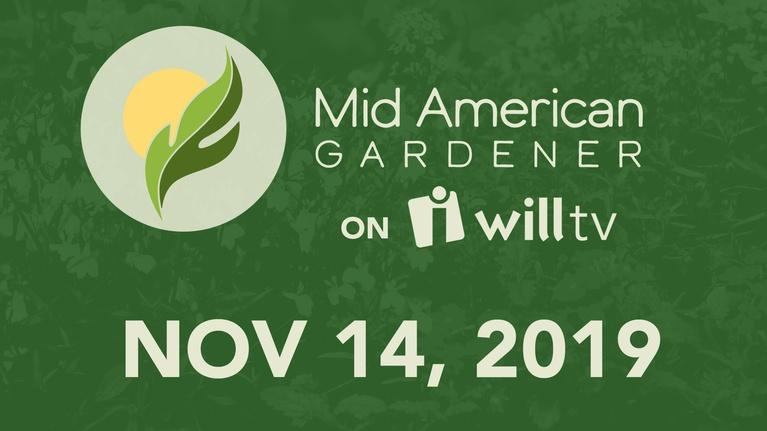 Mid-American Gardener: November 14, 2019 - Mid-American Gardener