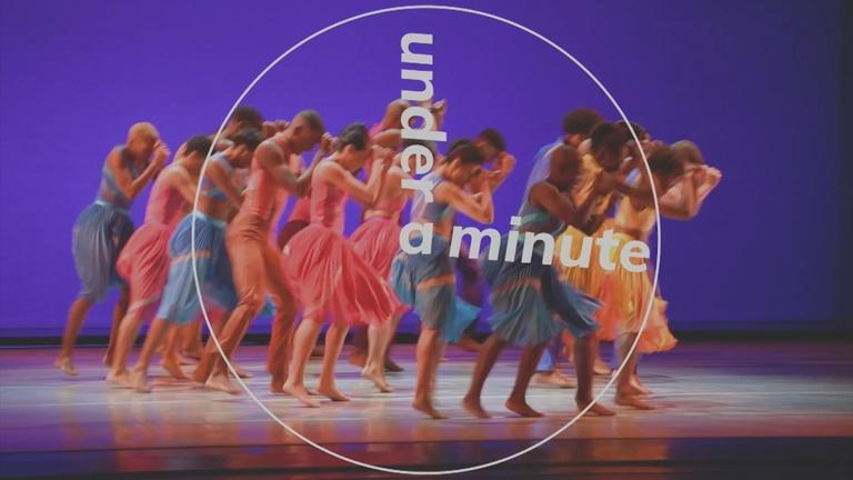 Under a Minute: Alvin Ailey American Dance Theater