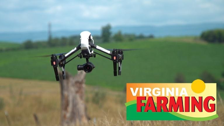 Virginia Farming: Drones in Agriculture