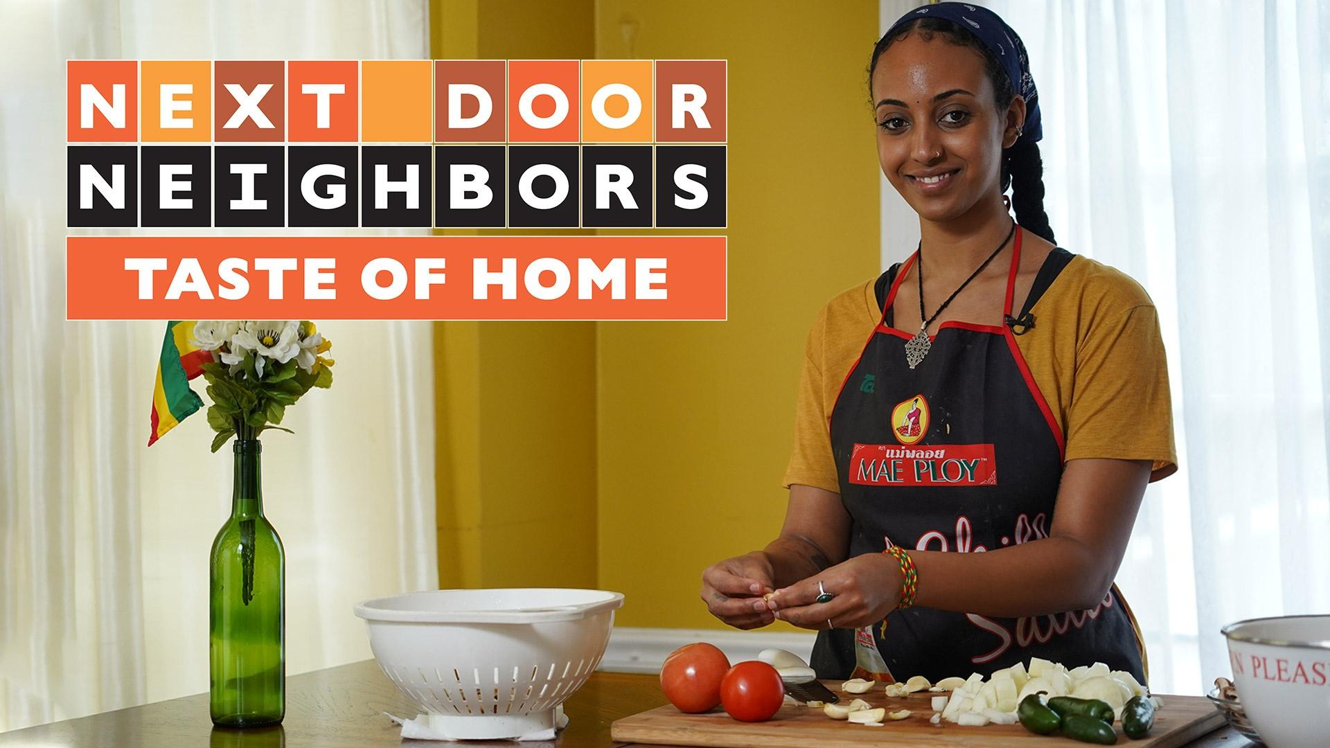Taste of Home | Next Door Neighbors | NPT