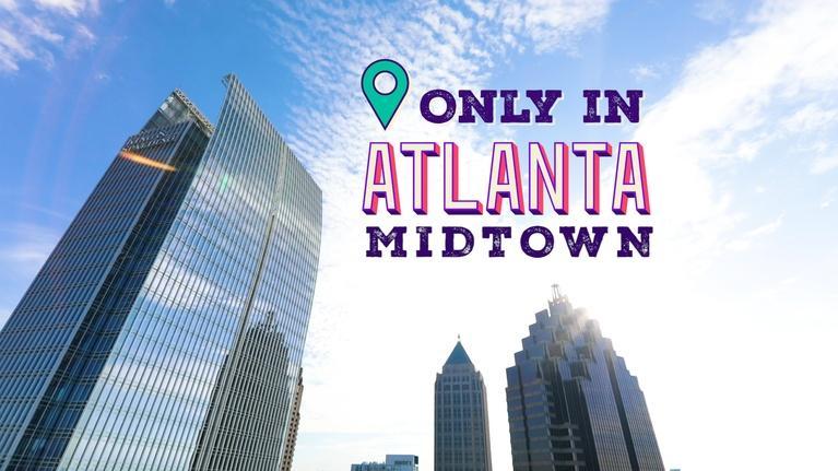 Only in Atlanta: Only In Atlanta : Midtown