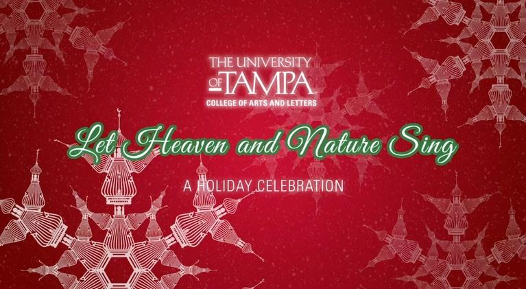 WEDU Specials: University of Tampa: Let Heaven and Nature Sing