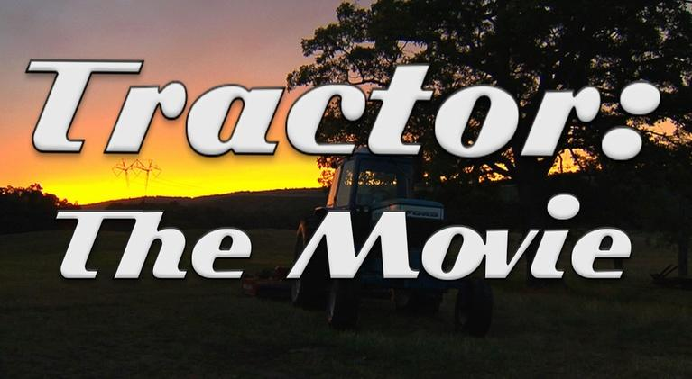 Tractor: The Movie: Tractor: The Movie